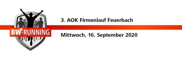 3. AOK Firmenlauf Feuerbach am Mittwoch, 16. September 2020, Start: 18.00 Uhr - Stadion der Sportvereinigung Feuerbach